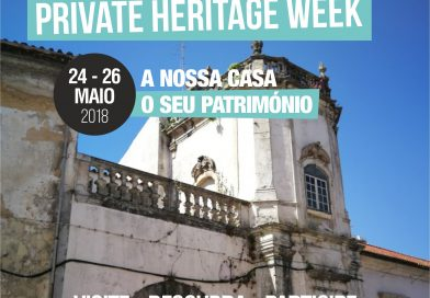Semana Europeia do Património Privado | Europe's Private Heritage Week
